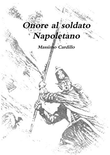 9781326100711: Onore al soldato Napoletano (Italian Edition)