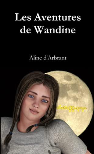 Les Aventures de Wandine: D'arbrant, Aline