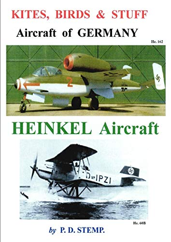 9781326112585: Kites, Birds & Stuff - Aircraft of Germany - Heinkel Aircraft