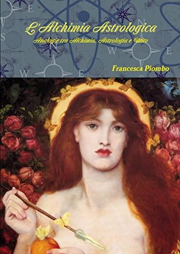 L'Alchimia Astrologica: Piombo, Francesca