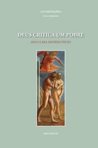 Deus Critica Um Pobre (Paperback): Ana Clara Mendes