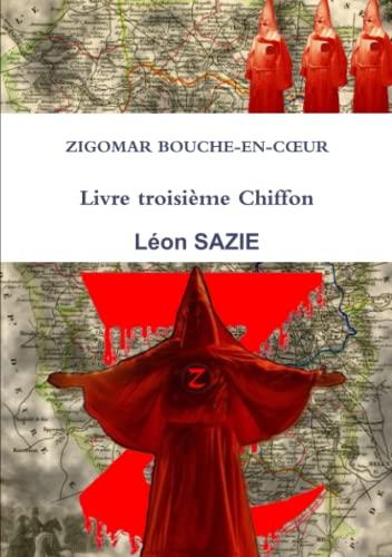 Zigomar Bouche-En-C (French Edition): Léon Sazie