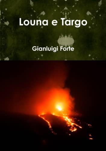 9781326140113: Louna e Targo