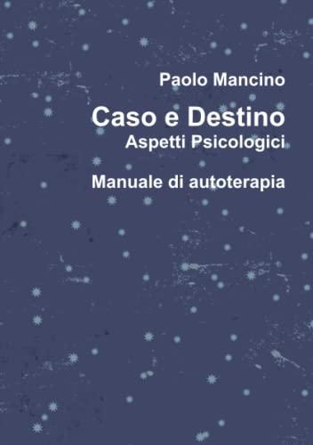9781326155926: Caso e destino Aspetti psicologici (Italian Edition)