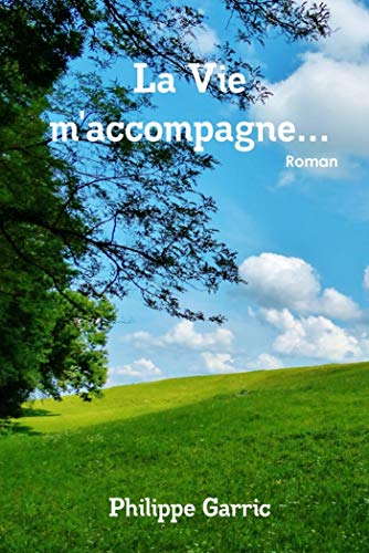 9781326156633: La Vie m'accompagne. . . (French Edition)