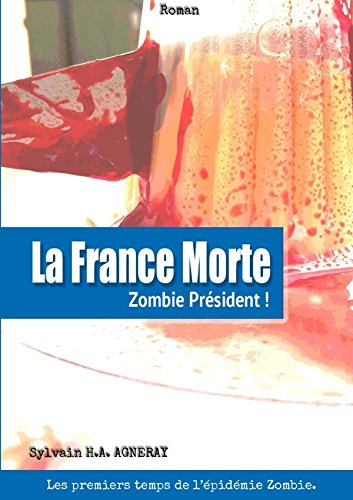 9781326165581: La France Morte : Zombie Président !