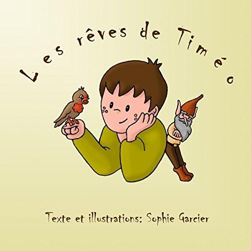9781326169473: Les rêves de Timéo (French Edition)