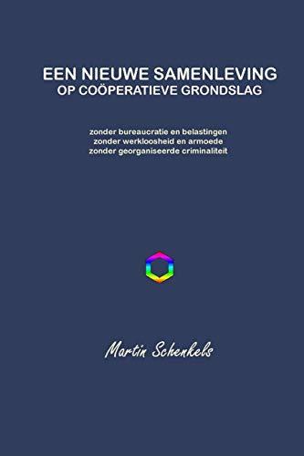 9781326169954: Een Nieuwe Samenleving op coöperatieve grondslag (Dutch Edition)