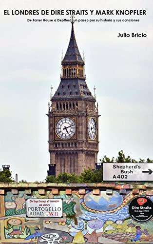 9781326184841: El Londres de Dire Straits y Mark Knopfler