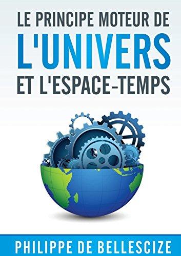 9781326187798: Le principe moteur de l'univers et l'espace-temps