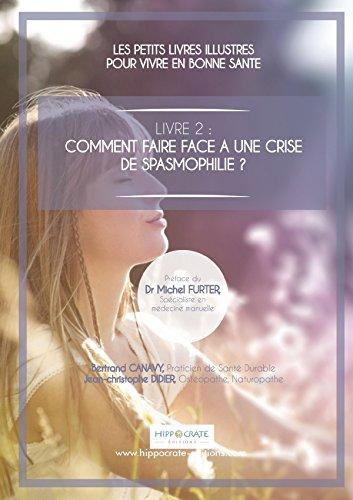9781326189150: Les Petits Livres Illustres Pour Vivre En Bonne Sante - Spasmophilie