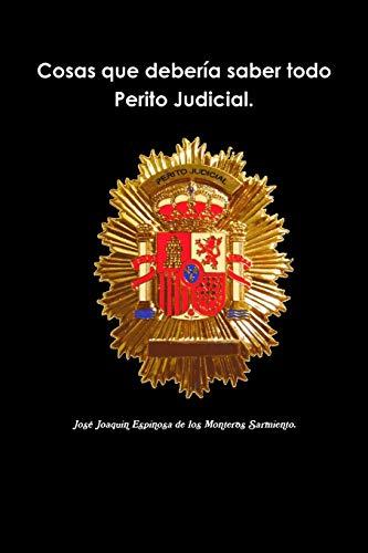 9781326189327: Cosas que debería saber todo Perito Judicial.