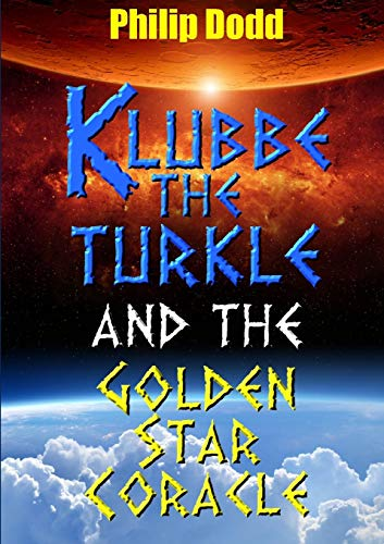 9781326191078: Klubbe the Turkle and the Golden Star Coracle