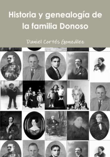 9781326202583: Historia y genealogía de la familia Donoso