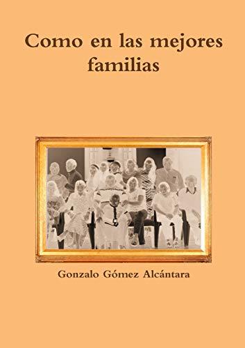 9781326208301: Como en las mejores familias (Spanish Edition)