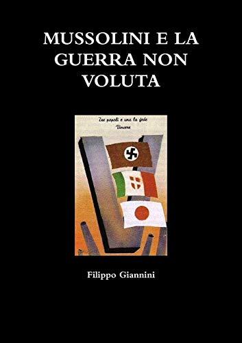 9781326209902: Mussolini E La Guerra Non Voluta