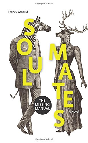 9781326213374: Soul Mates: The Missing Manual