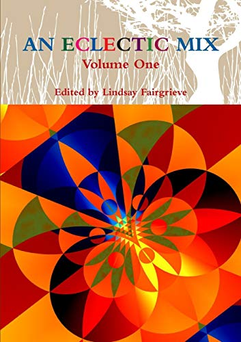 9781326214982: An Eclectic Mix - Volume One