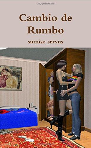 9781326220648: Cambio de Rumbo (Spanish Edition)
