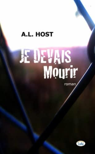9781326242510: Je devais mourir (French Edition)