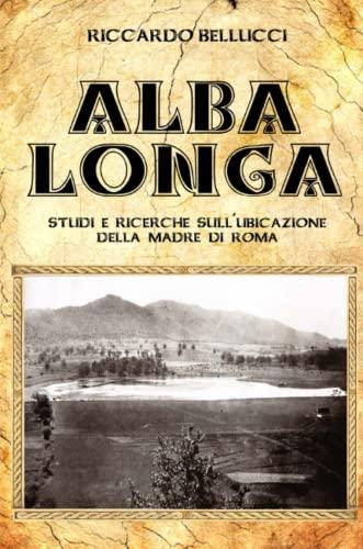 9781326243135: Alba Longa (Italian Edition)