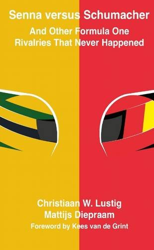 9781326244019: Senna versus Schumacher And Other Formula One Rivalries That Never Happened
