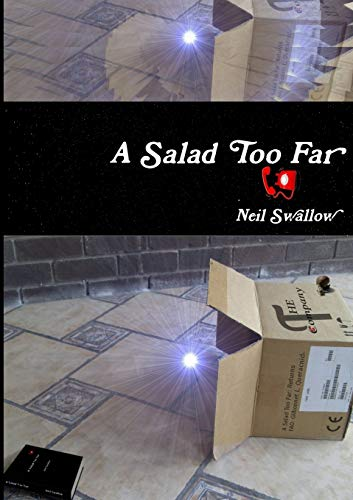 A Salad Too Far [Paperback]: Swallow, Neil