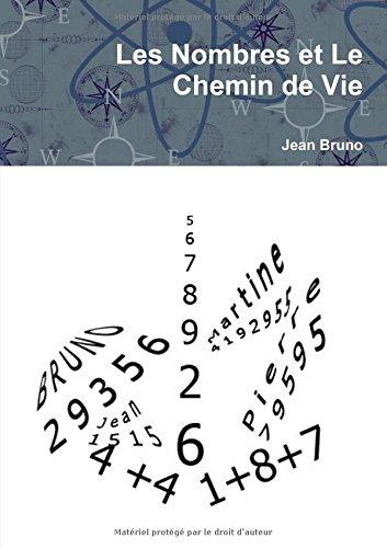 9781326251567: Les Nombres et Le Chemin de Vie