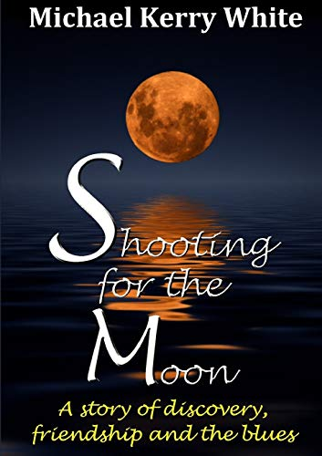 Shooting for the Moon: Michael Kerry White