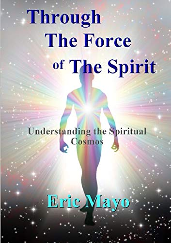 9781326254292: Through The Force of The Spirit
