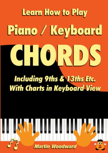 Learn How to Play Piano Keyboard Chords Including 9ths 13ths Etc ...