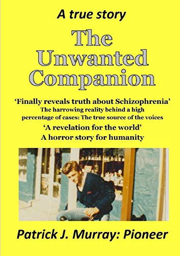 9781326269517: The Unwanted Companion: A True Story