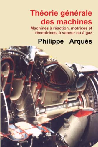 9781326270575: Théorie générale des machines (French Edition)