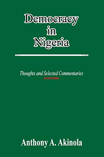 9781326270865: Democracy in Nigeria: Thoughts and Selected Commentaries