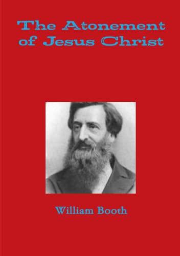 9781326277024: The Atonement of Jesus Christ