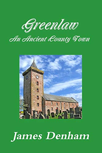 9781326285036: Greenlaw - An Ancient County Town
