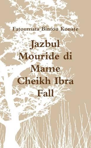 9781326285890: Jazbul Mouride Di Mame Cheikh Ibra Fall