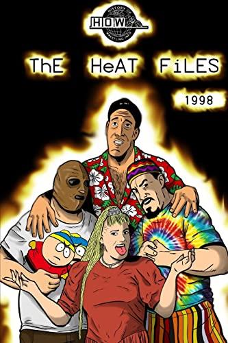 9781326286606: The Heat Files: 1998