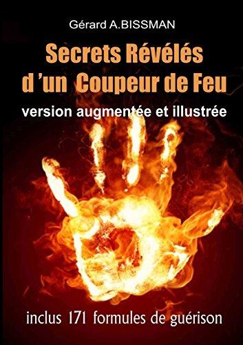 9781326287924: Secrets R�v�l�s d'un Coupeur de Feu