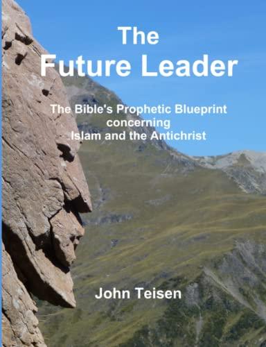 9781326290474: The Future Leader