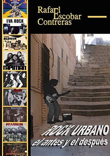 9781326291686: Rock Urbano, el antes y el después (Spanish Edition)