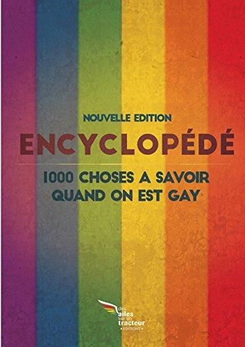 9781326292256: L'encyclopédé COLLECTOR : 1000 choses à savoir quand on est gay (Edition 2015)