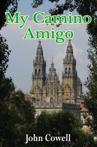 9781326293536: My Camino Amigo