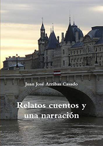 9781326296209: Relatos cuentos y una narración (Spanish Edition)