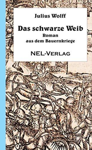 9781326300692: Das schwarze Weib (German Edition)
