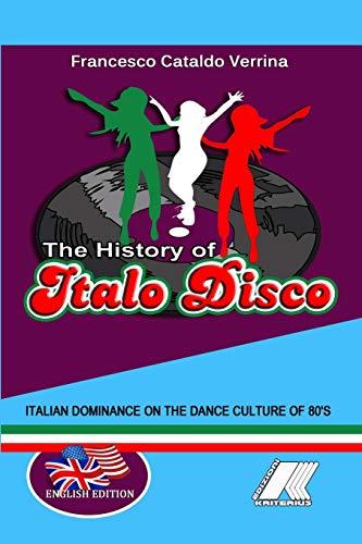 9781326304317: The History Of Italo Disco