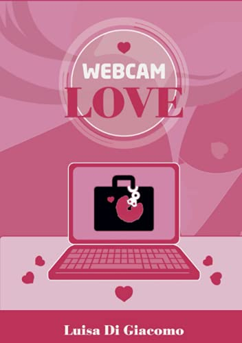 9781326304607: Webcam Love