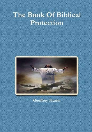 9781326309640: The Book Of Biblical Protection