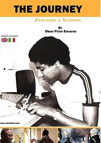 9781326312107: THE JOURNEY- Africani A Verona