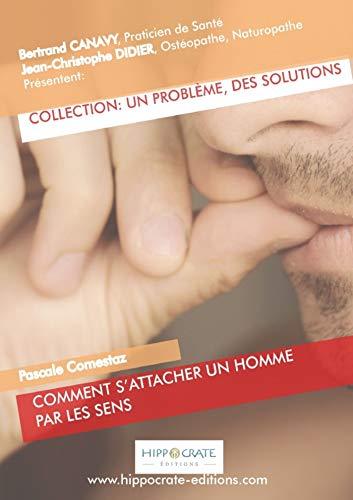 9781326313166: Comment s'attacher un homme par les sens (French Edition)